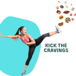 Kick The Cravings